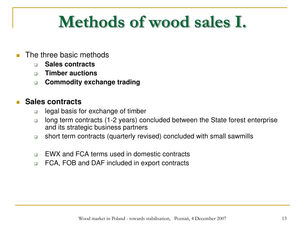 Methods of wood sales I.