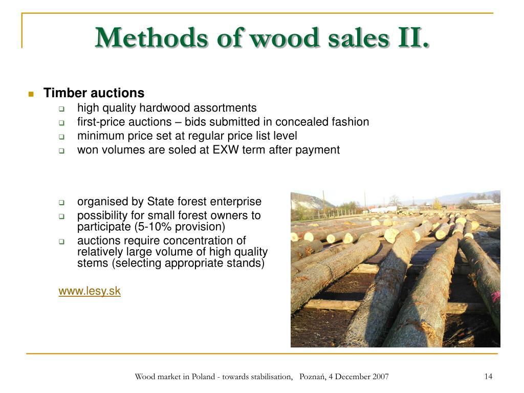Methods of wood sales II.