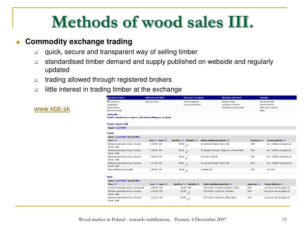Methods of wood sales III.
