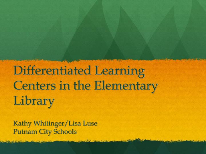 differentiated learning centers in the elementary library n.