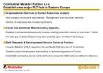 continental matador rubber s r o establish new major plt hub in eastern europe