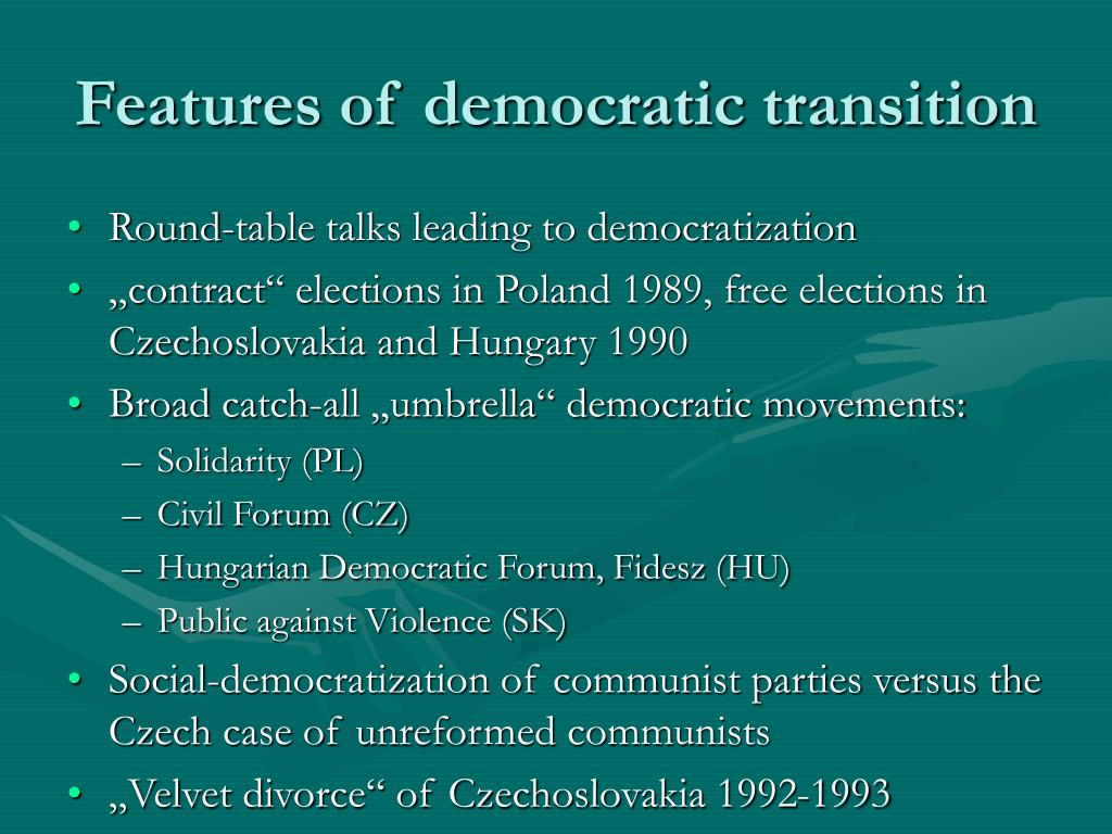 Features of democratic transition