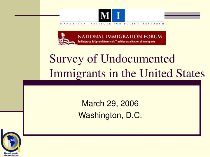 survey of undocumented immigrants in the united states n.