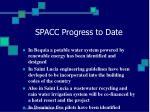 spacc progress to date