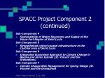 spacc project component 2 continued