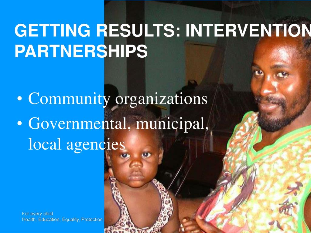 GETTING RESULTS: INTERVENTION PARTNERSHIPS