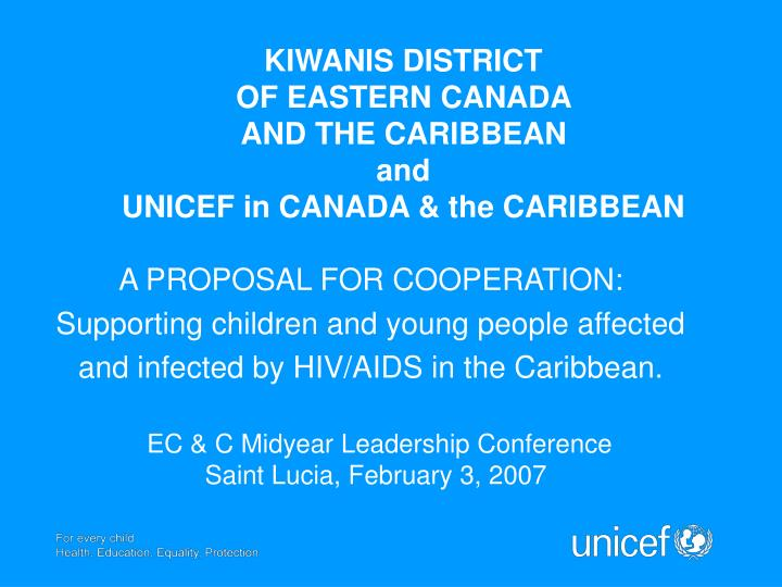 kiwanis d istrict of eastern canada and the caribbean and unicef in canada the caribbean n.