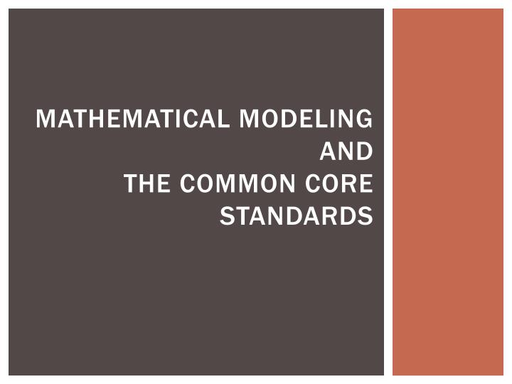 mathematical modeling and the common core standards n.