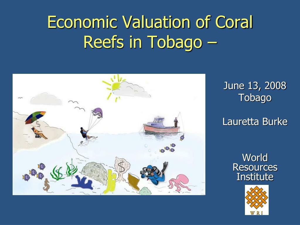 economic valuation of coral reefs in tobago l.