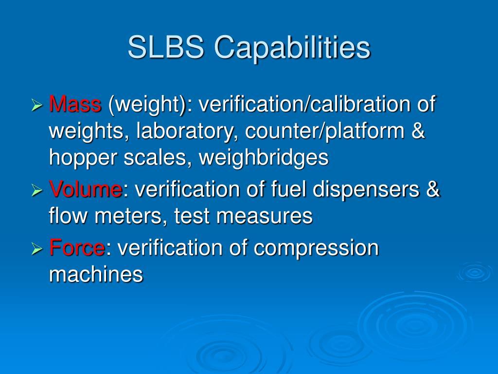 SLBS Capabilities