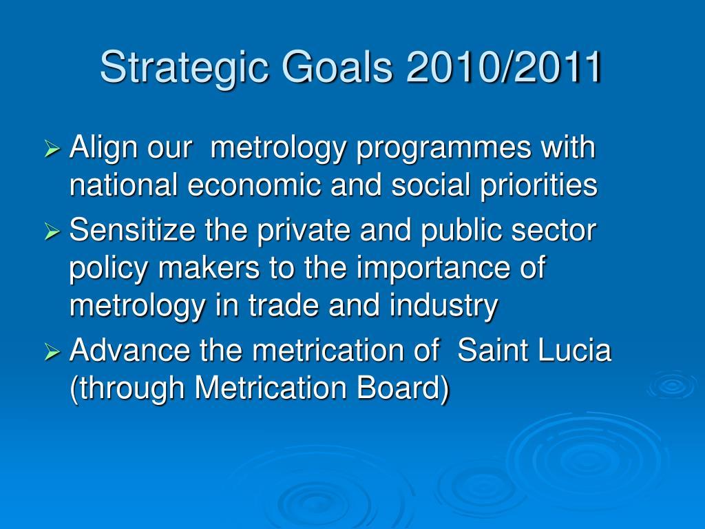 Strategic Goals 2010/2011