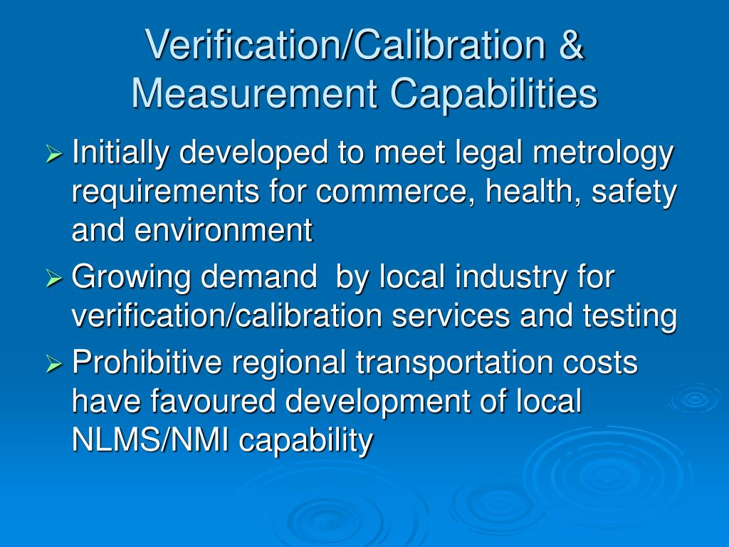 Verification/Calibration & Measurement Capabilities
