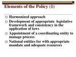 elements of the policy 1