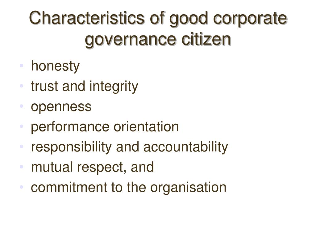 Characteristics of good corporate governance citizen