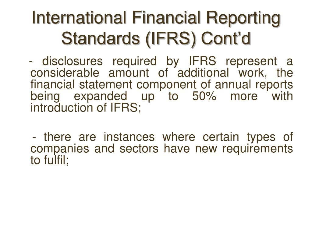International Financial Reporting Standards (IFRS) Cont'd