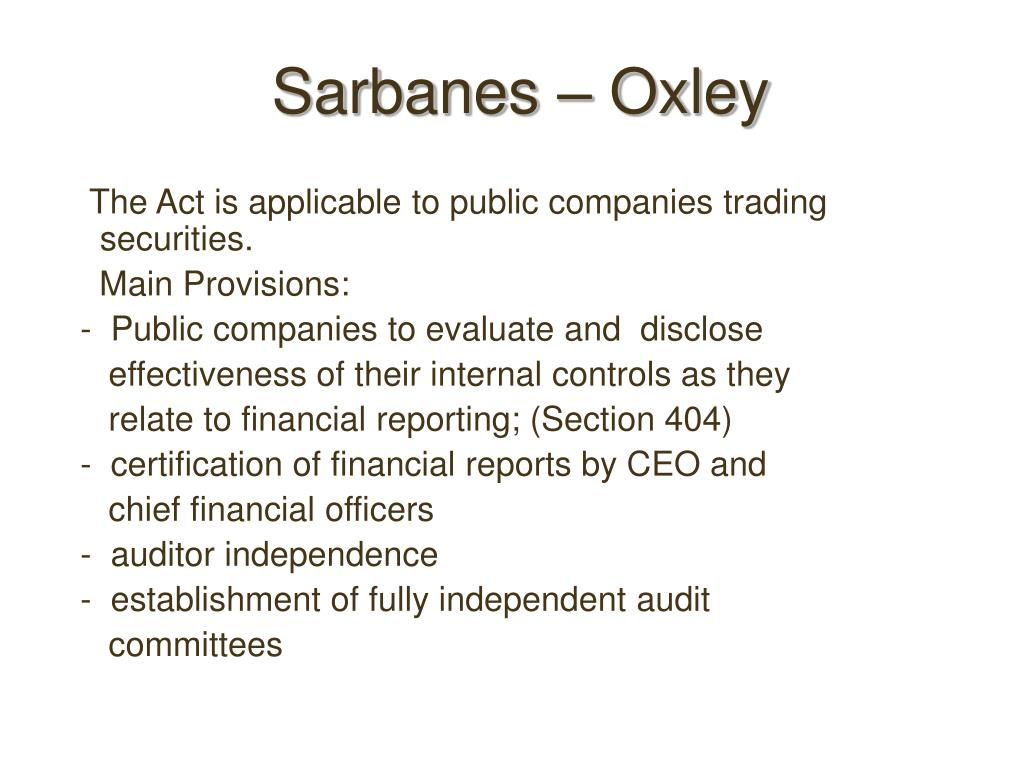 Sarbanes – Oxley