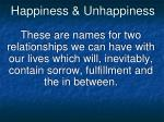 happiness unhappiness