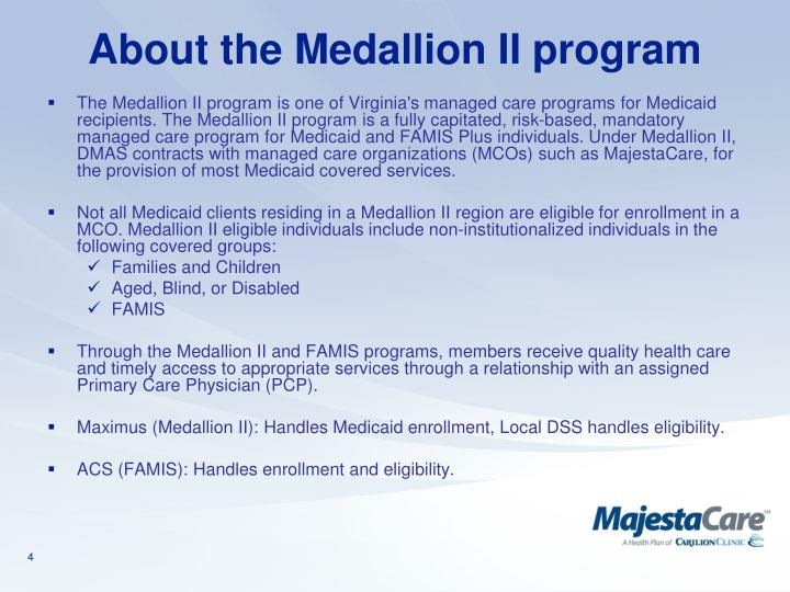 About the Medallion II program