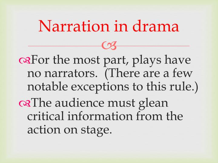 Narration in drama