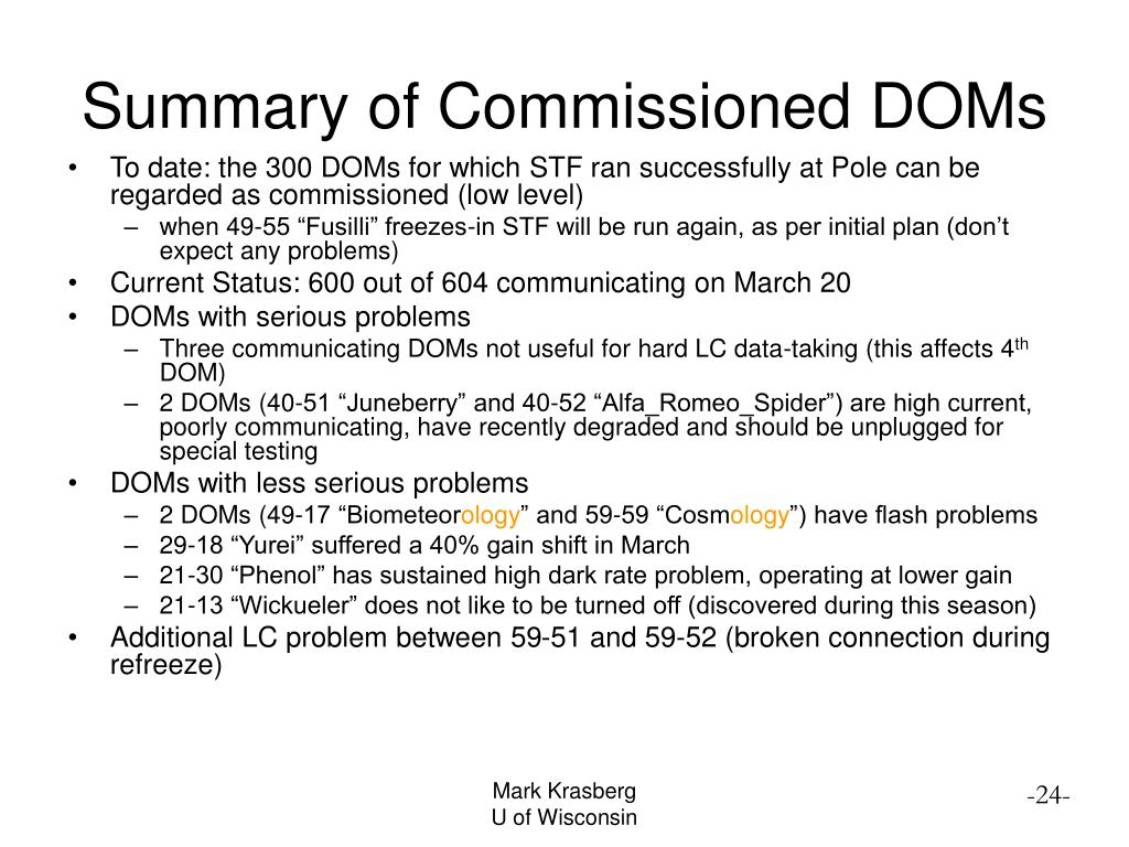 Summary of Commissioned DOMs