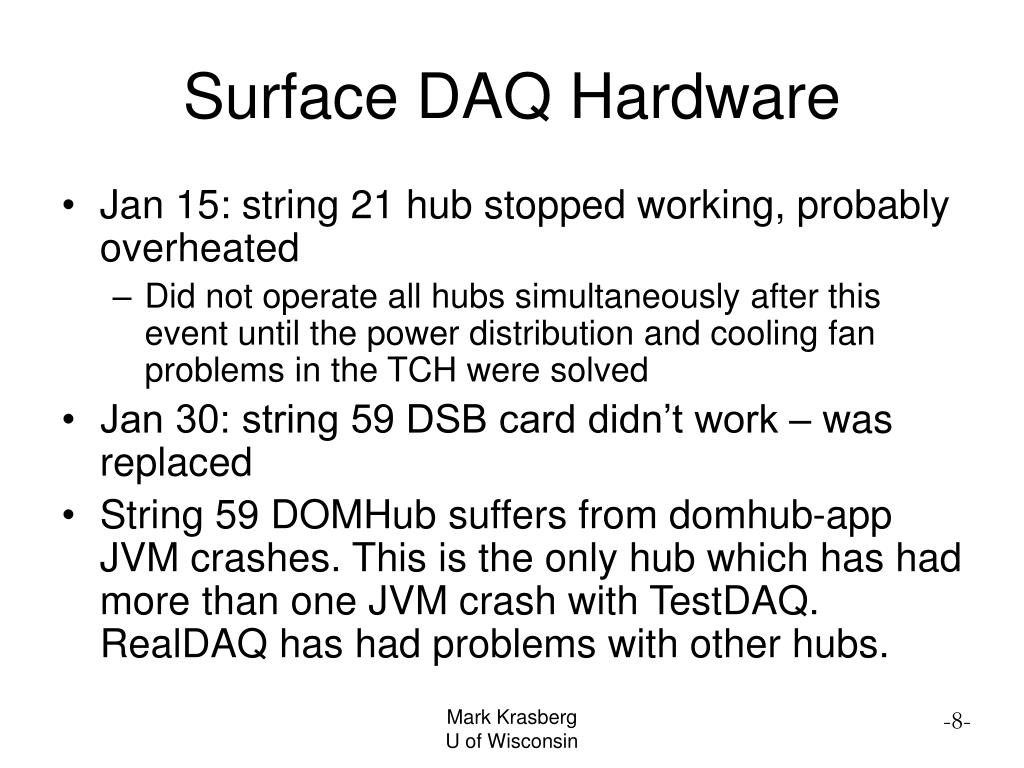 Surface DAQ Hardware