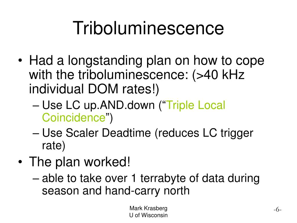 Triboluminescence