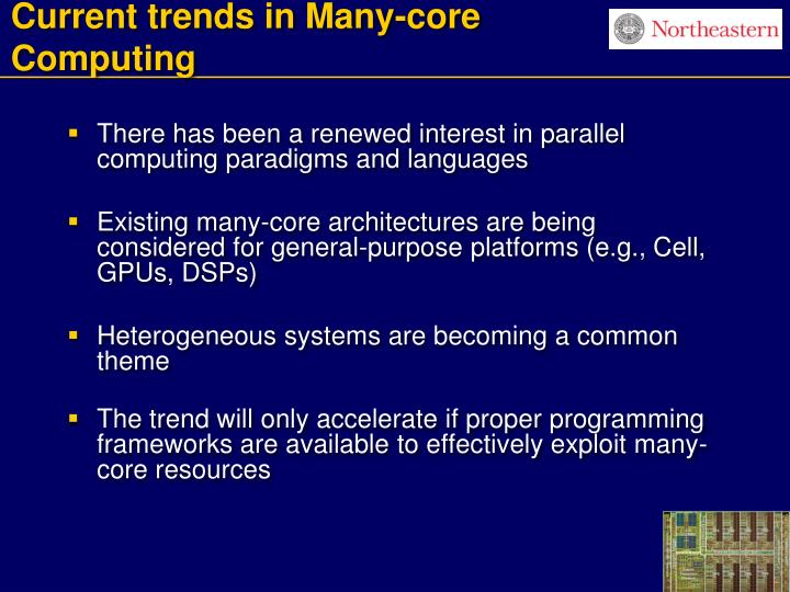 Current trends in many core computing3