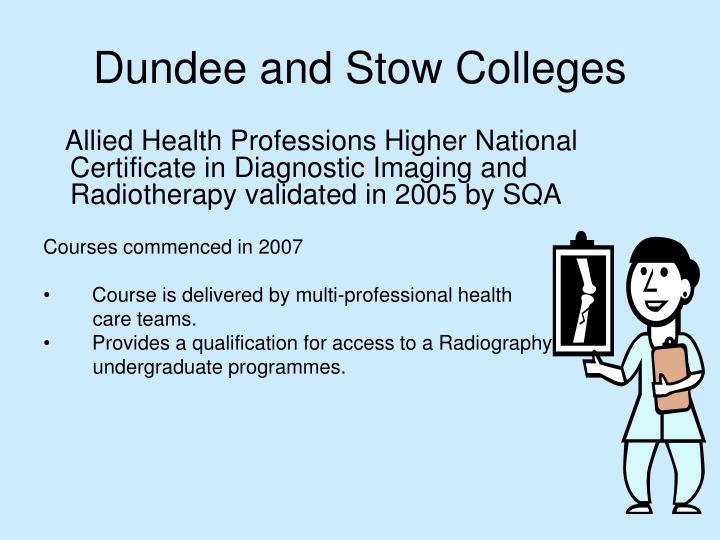 Dundee and Stow Colleges