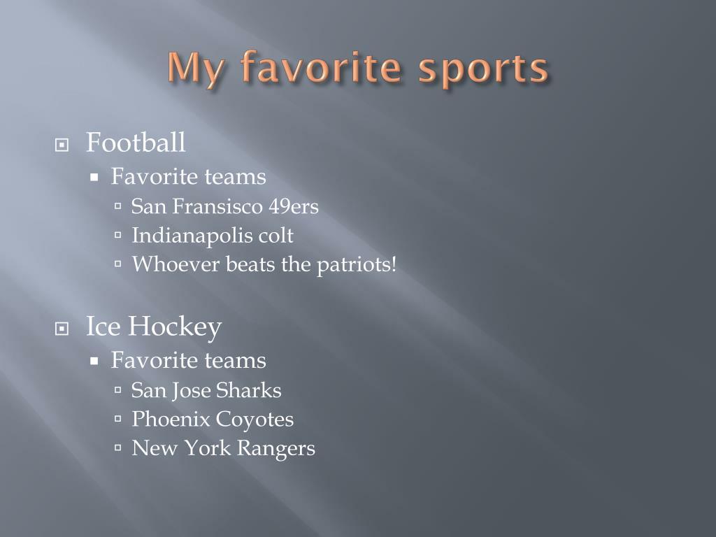 My favorite sports