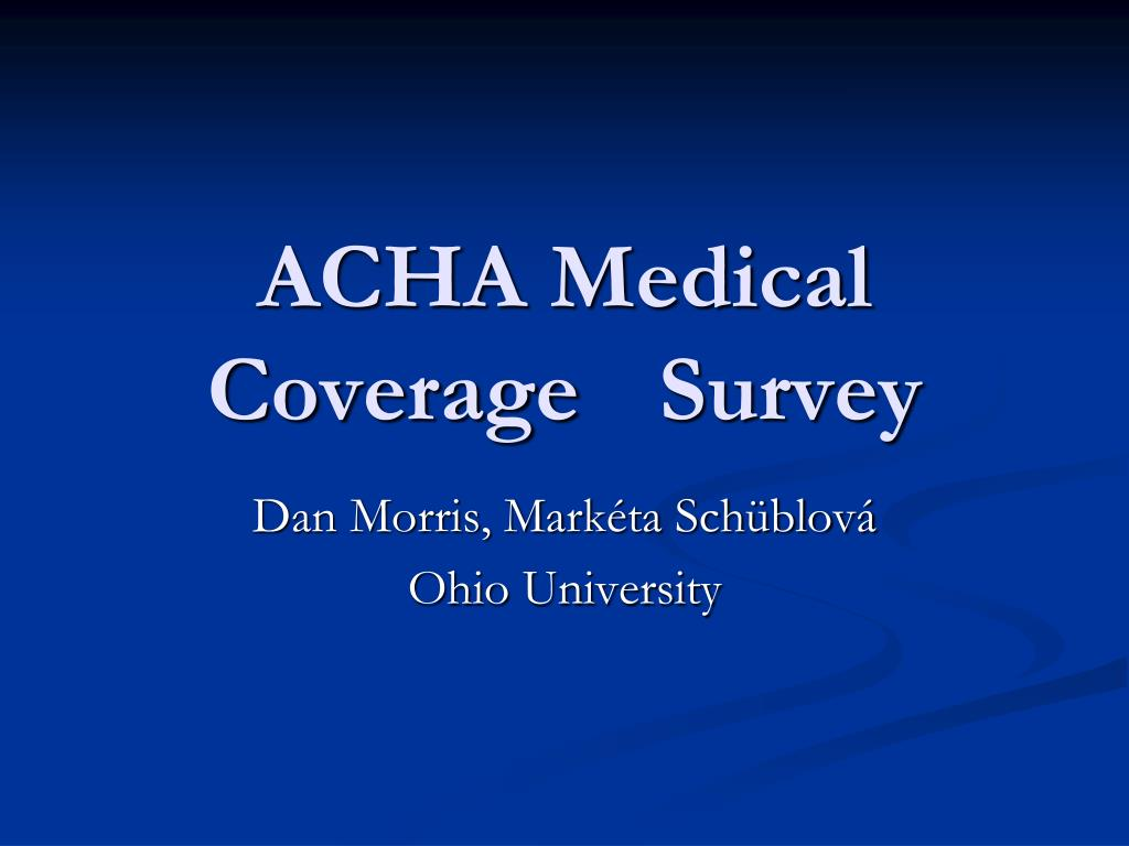 ACHA Medical Coverage Survey