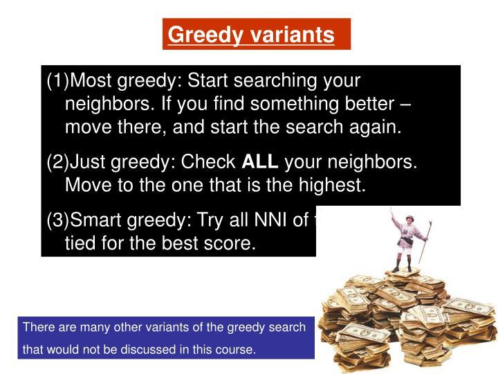 Greedy variants
