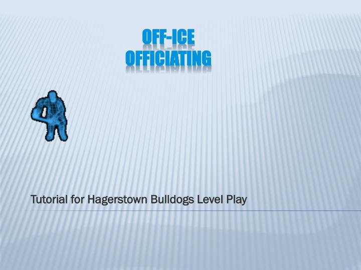 Tutorial for hagerstown bulldogs level play