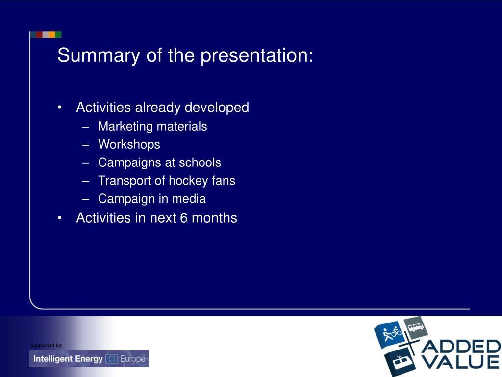 Summary of the presentation:
