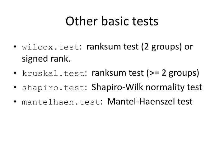Other basic tests