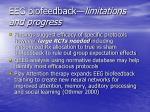 eeg biofeedback limitations and progress