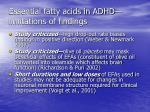 essential fatty acids in adhd limitations of findings