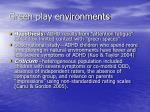 green play environments