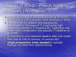 herbals in adhd french maritime pine bark pycnogenol