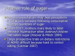 putative role of sugar