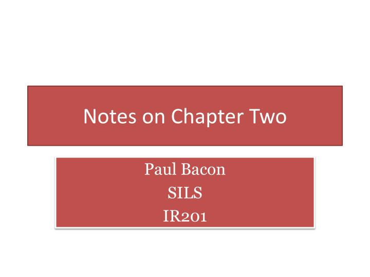 notes on chapter two n.