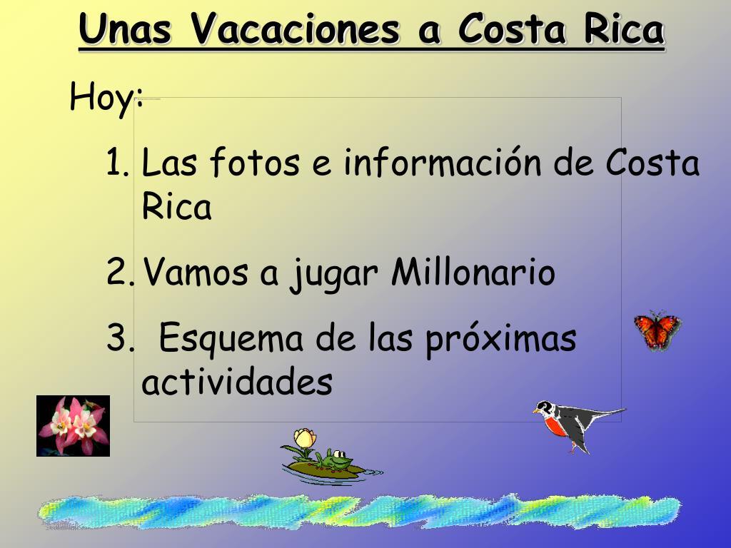 Unas Vacaciones a Costa Rica
