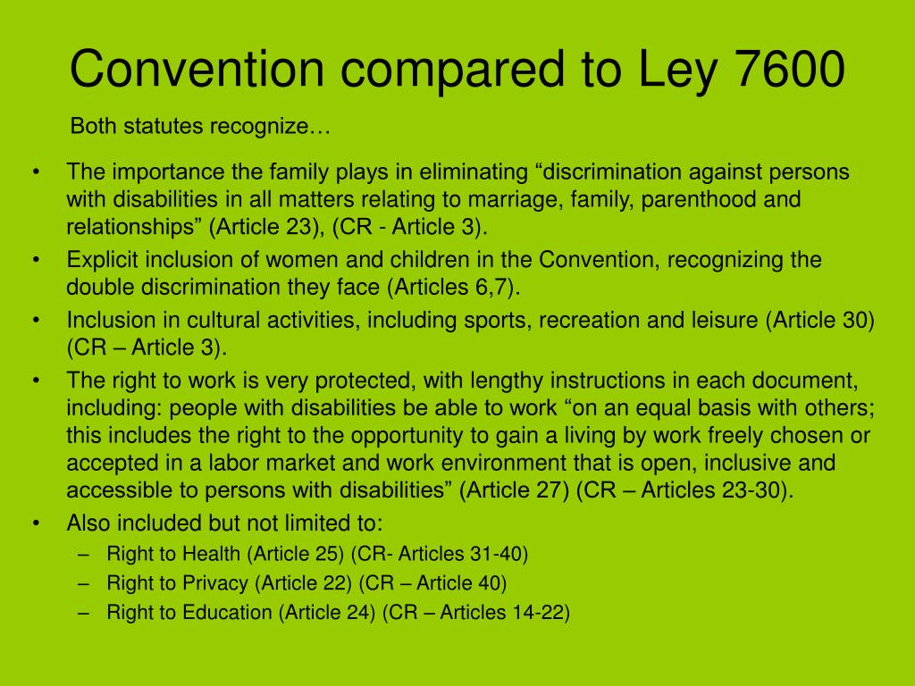 Convention compared to Ley 7600