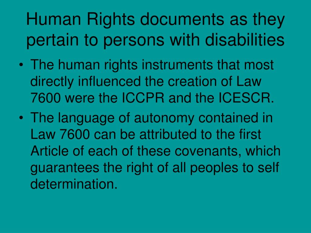 Human Rights documents as they pertain to persons with disabilities