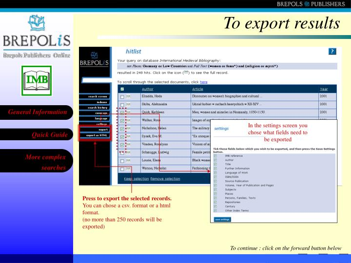 To export results