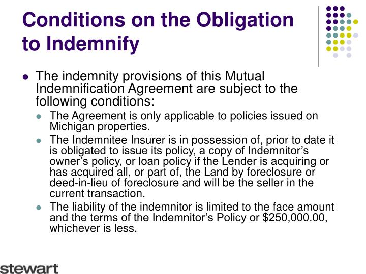 Conditions on the Obligation to Indemnify