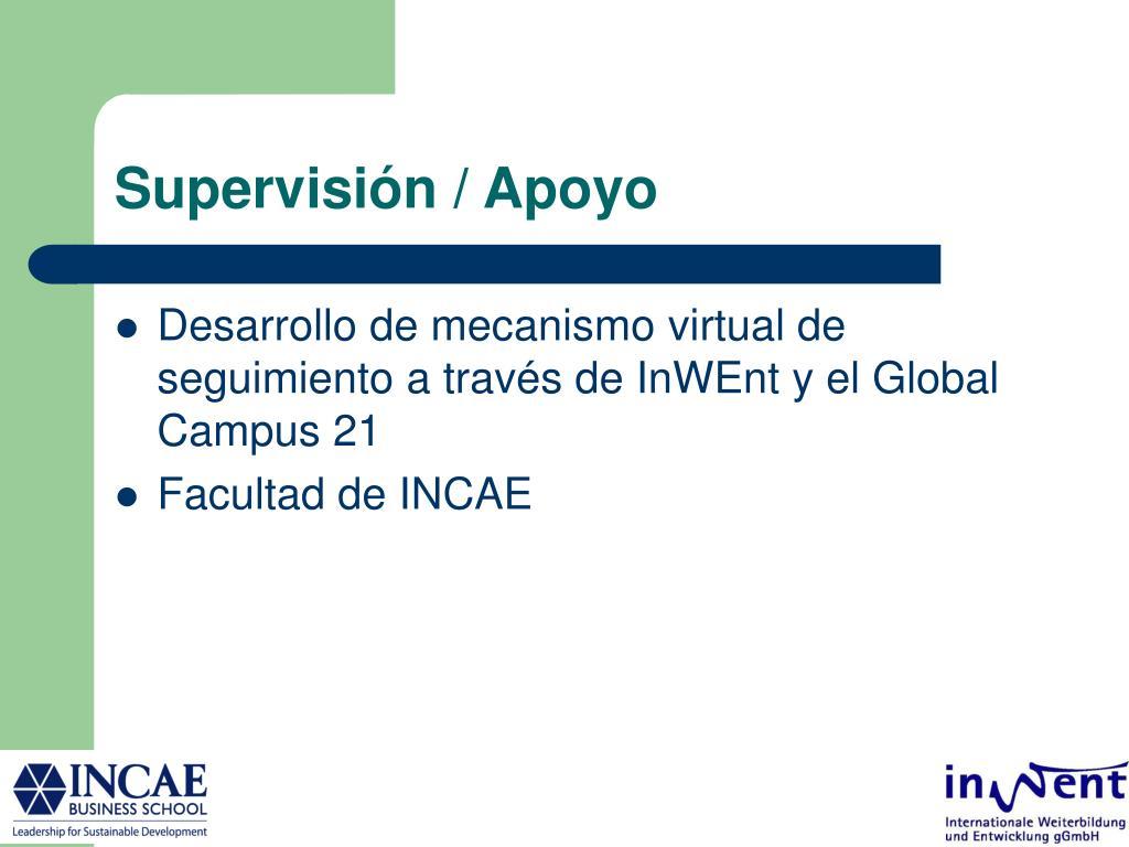 Supervisión / Apoyo