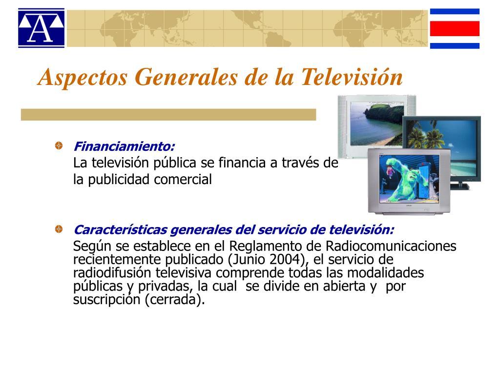 Aspectos Generales de la Televisión