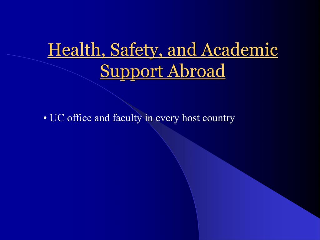 Health, Safety, and Academic