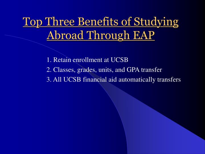 Top three benefits of studying abroad through eap