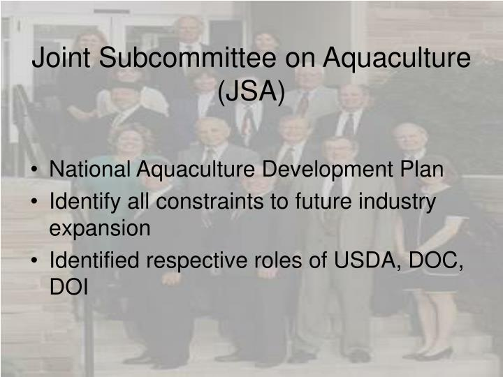 Joint Subcommittee on Aquaculture (JSA)